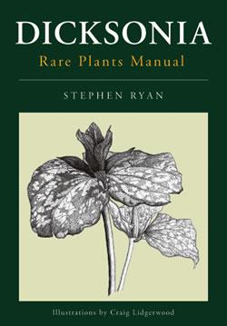 Dicksonia Rare Plants Manual