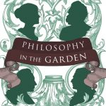 Philosophy in the Gardencrop