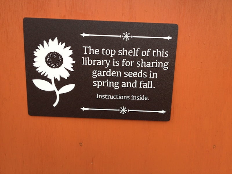 Our great neighbors, Judy and Doug, made this awesome sign for the seed library