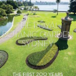 The Royal Botanic Garden Sydney - The First 200 Years cover